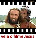 Clique e veja o filme Jesus
